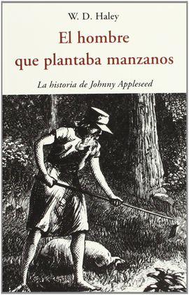 HOMBRE QUE PLANTABA MANZANOS, EL