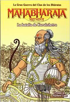 3. MAHABHARATA. LA BATALLA DE KURUKSHETRA (COMIC)
