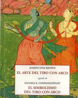 ARTE DEL TIRO CON ARCO, EL
