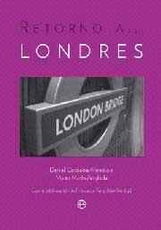 LONDRES, RETORNO A