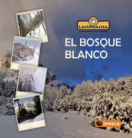 BOSQUE BLANCO, EL
