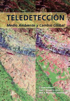 TELEDETECCION, MEDIO AMBIENTE Y CAMBIO GLOBAL