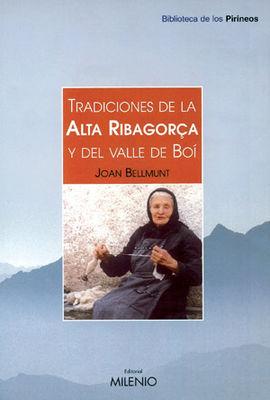 TRADICIONES DE LA ALTA RIBAGORÇA Y DEL VALLE DE BOI