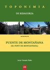 PUENTE DE MONTAÑANA (EL PONT DE MONTANYANA) -TOPONIMIA RIBAGORZA