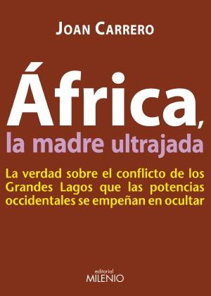 AFRICA, LA MADRE ULTRAJADA