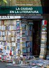CIUDAD EN LA LITERATURA, LA