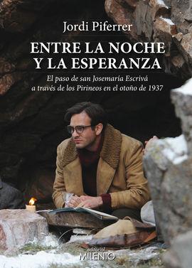 ENTRE LA NOCHE Y LA ESPERANZA