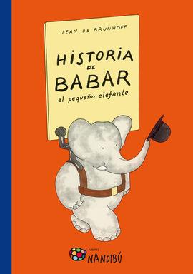 HISTORIA DE BABAR [CAS] EL PEQUEÑO ELEFANTE