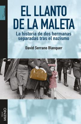 LLANTO DE LA MALETA, EL