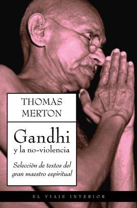 GANDHI Y LA NO-VIOLENCIA