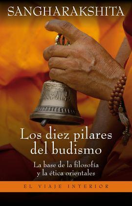 DIEZ PILARES DEL BUDISMO, LOS