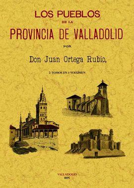 PUEBLOS DE LA PROVINCIA DE VALLADOLID, LOS