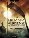 CRUZADA ALBIGENSE Y EL IMPERIO ARAGONÉS, LA