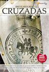 BREVE HISTORIA: CRUZADAS
