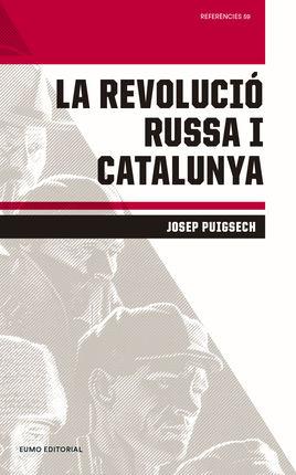 REVOLUCIÓ RUSSA I CATALUNYA, LA