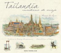 TAILANDIA -CUADERNO DE VIAJE