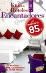 GUÍA DE HOTELES ENCANTADORES POR MENOS DE 85 EUROS (2010)