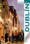 DUBLÍN -EXPRESS GUIA VIVA
