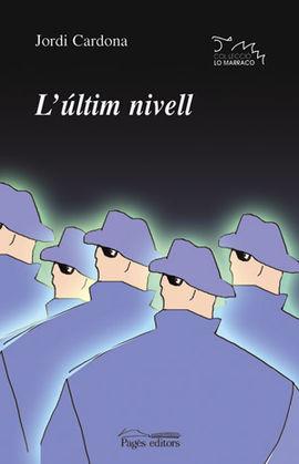ULTIM NIVELL, L'