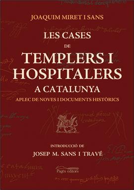 CASES DE TEMPLERS I HOSPITALERS A CATALUNYA, LES