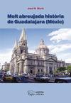 MOLT ABREUJADA HISTORIA DE GUADALAJARA (MEXIC)
