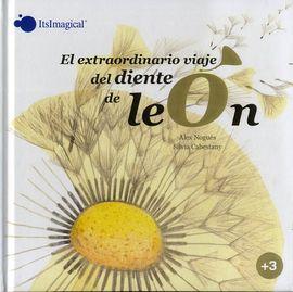 EXTRAORDINARIO VIAJE DEL DIENTE DE LEON, EL