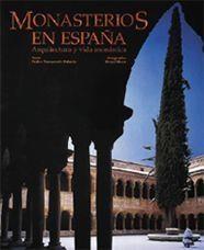 MONASTERIOS EN ESPAÑA