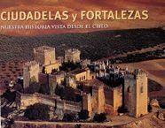 CIUDADELAS Y FORTALEZAS