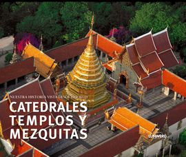 CATEDRALES TEMPLOS Y MEZQUITAS
