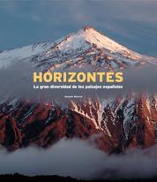 HORIZONTES: LA GRAN DIVERSIDAD DE LOS PAISAJES ESPAÑOLES
