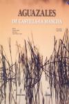 AGUAZALES DE CASTILLA-LA MANCHA [CAS-ENG]