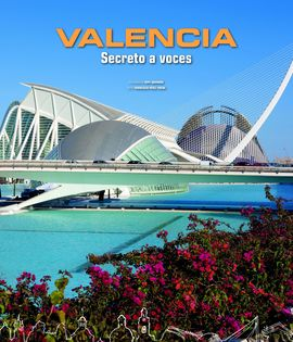 VALENCIA. SECRETO A VOCES