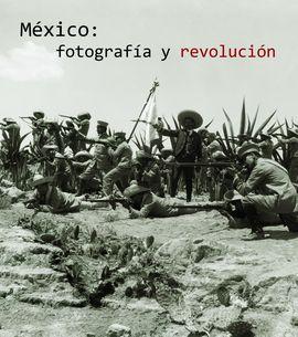 MEXICO: FOTOGRAFIA Y REVOLUCION (REDUCIDO)