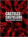 CASTELLS Y CASTELLERS. UNA VOLUNTAD COLECTIVA