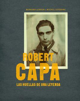 TRAS LAS HUELLAS DE ROBERT CAPA
