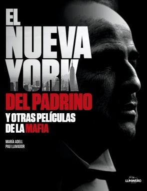 NUEVA YORK DE EL PADRINO Y OTRAS PELICULAS DE LA MAFIA