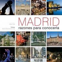 MADRID. RAZONES PARA CONOCERLO