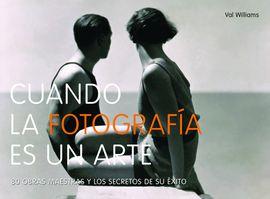 CUANDO LA FOTOGRAFIA ES UN ARTE