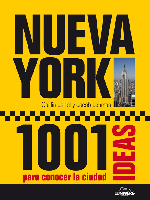 NUEVA YORK 1001 IDEAS PARA CONOCER LA CIUDAD
