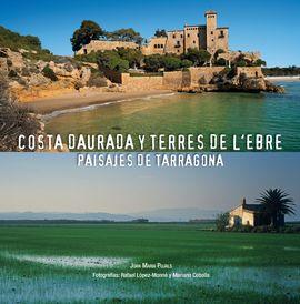 COSTA DAURADA Y TERRES DE L'EBRE [CAS/ENG/DEU]