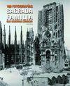 SAGRADA FAMILIA [CAS-ENG] 100 FOTOGRAFIAS QUE DEBERIAS CONOCER