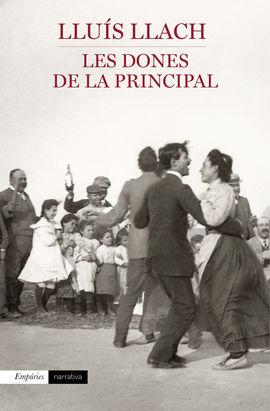 DONES DE LA PRINCIPAL, LES