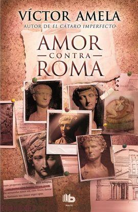 AMOR CONTRA ROMA [BOLSILLO]