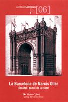 BARCELONA DE NARCIS OLLER, LA -COL·LECCIO ANTINES