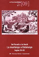 DEL PARADIS A LA NACIO. LA MUNTANYA A CATALUNYA. SEGLES XV-X