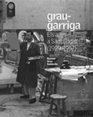 GRAU-GARRIGA. ELS ANYS A SANT CUGAT (1929-1957)