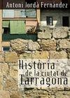 HISTORIA DE LA CIUTAT DE TARRAGONA