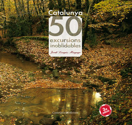 CATALUNYA: 50 EXCURSIONS INOBLIDABLES