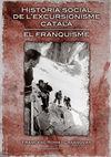 HISTORIA SOCIAL DE L'EXCURSIONISME CATALA. EL FRANQUISME
