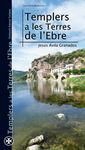 7. TEMPLERS A LES TERRES DE L'EBRE -AZIMUT TURISME